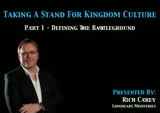 Thumbnail image for Taking A Stand For Kingdom Culture – (Video)